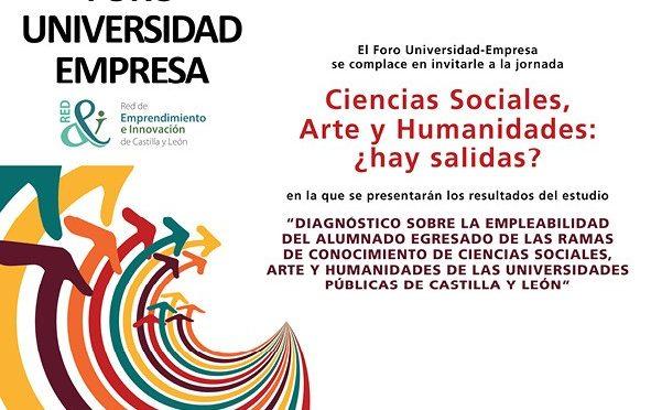 EL FORO UNIVERSIDAD-EMPRESA ANALIZA EL 28 DE MAYO LA EMPLEABILIDAD DE LOS TITULADOS DE CIENCIAS SOCIALES, ARTE Y HUMANIDADES EN UNA JORNADA EN LA FERIA DE VALLADOLID